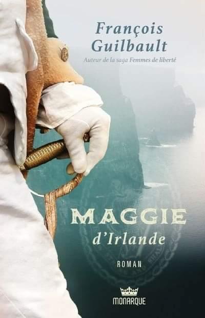 Page couverture du roman Maggie d'Irlande par François Guilbault